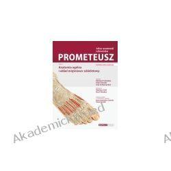 Atlas anatomii człowieka. Prometeusz. Tom 1 - anatomia ogólna i układ mięśniowo-szkieletowy. Nomenklatura angielska