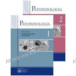 Patofizjologia. Podręcznik dla studentów medycyny. Tom 1-2