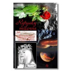 Rytuały miłosne - najlepsze zaklęcia uroki i czary miłosne Ezoteryka