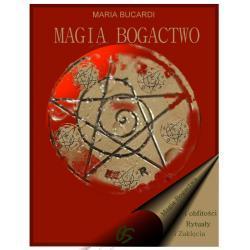 Magia bogactwa i obfitości - najlepsze rytuały finansowe, przyciaganie dobrobytu Ezoteryka