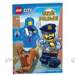 LEGO® CITY. STAĆ! POLICJA! Książki i Komiksy