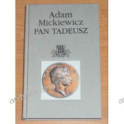 Pan Tadeusz, Adam Mickiewicz, opracował Zbigniew Jerzy Nowak