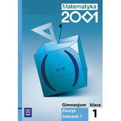 Matematyka 2001 Zeszyt ćwiczeń dla klasy 1. gimn. Cz. 1