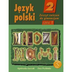Język polski 2. Między nami. Zeszyt ćwiczeń. Część 1.