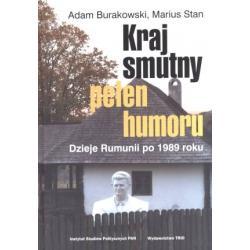 Kraj smutny pełen humoru - Dzieje Rumunii po 1989