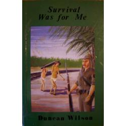 SURVIVAL WAS FOR ME - DUNCAN WILSON Pozostałe