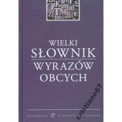Wielki słownik wyrazów wyrazów obcych DUŻY940s