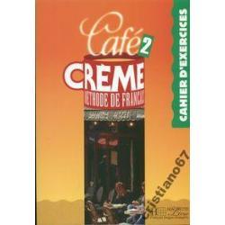 Cafe Creme 2 ćwiczenia NOWA MIĘKKA