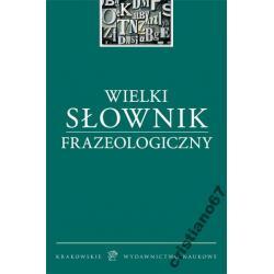 Wielki słownik frazeologiczny TWARDA 720str DUŻY