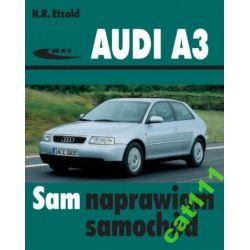 Audi A3 SAM NAPRAWIAM Książka H.R. Etzold poradnik