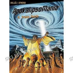 ApokalipsoMania - tom 4. Trans Fuzja