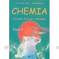 Chemia. Ćwiczenia do liceów i techników część 2