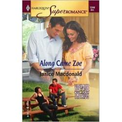 Along Came Zoe (Harlequin Super Romance Series, #1244)