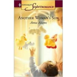 Another Woman's Son (Harlequin Super Romance #1294)