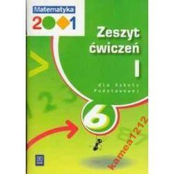 MATEMATYKA 2001 KL 6 ĆWICZENIA CZ 1