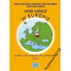 MOJE MIEJSCE W EUROPIE KL 2 PODRĘCZNIK GEOGRAFIA