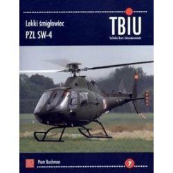 Lekki śmigłowiec PZL SW-4. TBiU Nr 7 (Technika Broń i Umundurowanie) - Piotr Buchman
