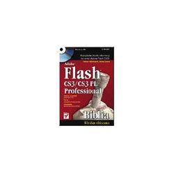 Adobe Flash CS3/ CS3 PL Professional. Biblia - Snow Dowd, Robert Reinhard