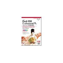 Adobe Flash CS3 Professional PL. Techniki studyjne. Oficjalny podręcznik - Robert Reinhardt