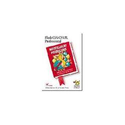 Flash CS3/CS3 PL Professional. Nieoficjalny podręcznik - Chris Grover, E. Moore