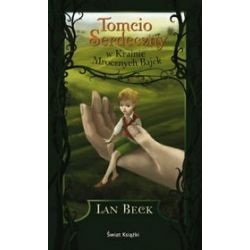 Tomcio Serdeczny w Krainie Mrocznych Bajek - Ian Beck