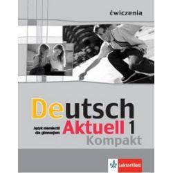 Deutsch Aktuell Kompakt 1' ćwiczenia - W. Kraft, R. Rybarczyk, M. Schmidt