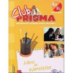 Język hiszpański. Club Prisma A2/B1 Ćwiczenia, gimnazjum - Paula Cerdeira