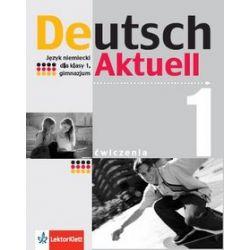 Język niemiecki. Deutsch Aktuell 1 - ćwiczenia, klasa 1, gimnazjum - W. Kraft, R. Rybarczyk, M. Schmidt