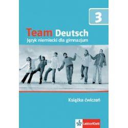 Język niemiecki, Team Deutsch 3 - ćwiczenia, klasa 1-3, gimnazjum