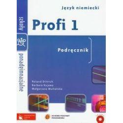 Język niemiecki. Profi 1 - podręcznik, szkoła ponadgimnazjalna - Roland Dittrich, Barbara Kujawa, Małgorzata Multańska