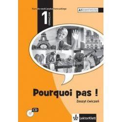 Język francuski. Pourquoi pas 1 - zeszyt ćwiczeń, klasa 1 gimnazjum