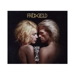 Musik: Unsere Liebe Ist Aus Gold  von Frida Gold
