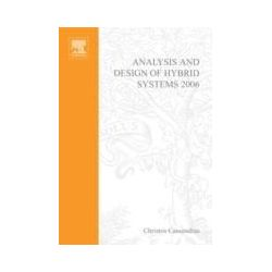 eBooks: Analysis and Design of Hybrid Systems 2006. A Proceedings volume from the 2nd IFAC Conference, Alghero, Italy, 7-9 June 2006