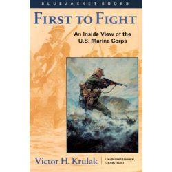 First to fight an inside view of the u s marine corps book report