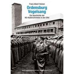 Bücher: Ordensburg Vogelsang  von Franz Albert Heinen