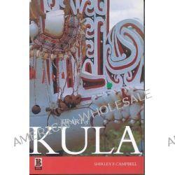 The Art of Kula by Shirley Faye Campbell, 9781859735183.