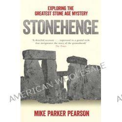 stonehenge exploring greatest stone mystery