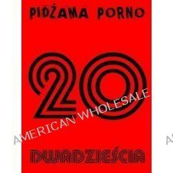 20 - Pidżama Porno