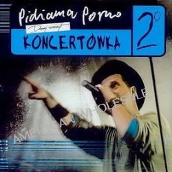 Koncertówka 2 - Pidżama Porno