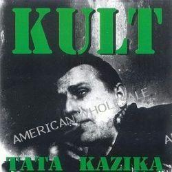 Tata Kazika - Kult