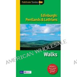 Pathfinder Edinburgh: Pentlands and Lothians, Walks by Terry Marsh, 9781854585349.