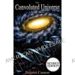 dolores cannon convoluted universe book 5 pdf