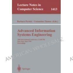 Advanced Information Systems Engineering, 10th International Conference, CAISE '98, Pisa, Italy, June 8-12, 1998 Proceedings by Barbara Pernici, 9783540645566.