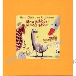 Brzydkie Kaczątko - książka audio na CD (CD) - Hans Christian Andersen