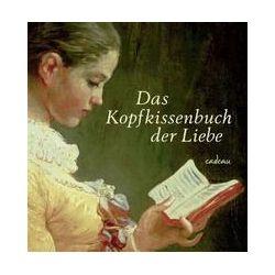 Bücher: Das Kopfkissenbuch der Liebe