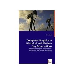 Bücher: Computer Graphics in  Historical and Modern  Sky Observations  von Georg Zotti