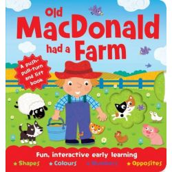 Old Macdonald Push-Pull-Turn and Lift Book, 9781743673607.