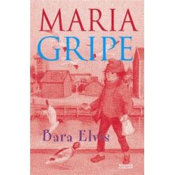 Bara Elvis - Maria Gripe - E-bok (9789143511116)
