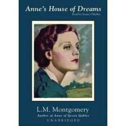 Anne S House of Dreams, Anne of Green Gables Audio Book (Audio CD) by Lucy Maud Montgomery, 9780786181346. Buy the audio book online.
