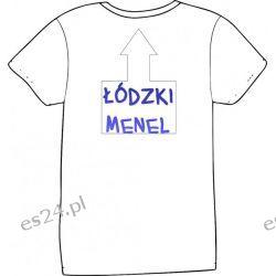 Koszulka ŁÓDZKI MENEL, ŁÓDZKA MENELKA Pozostałe